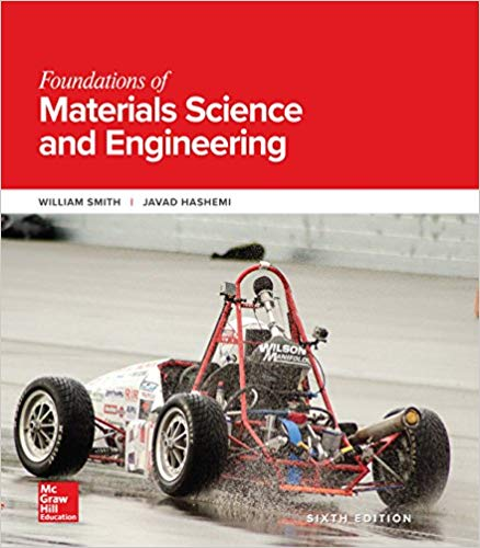Foundations of Materials Science and Engineering (6th Edition)