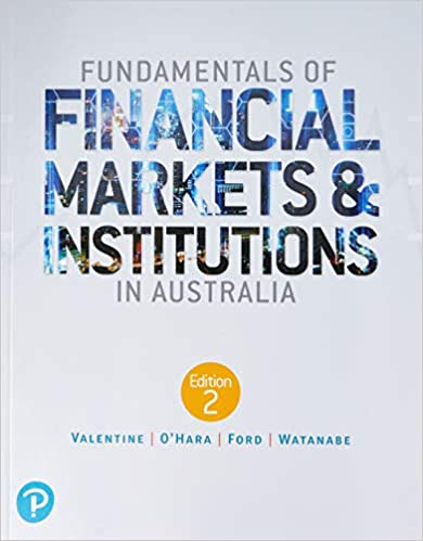 Fundamentals of Financial Markets and Institutions in Australia (2nd Edition) 9781488615009 - Original PDF