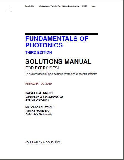 Fundamentals of Photonics, 2 Volume Set, 3rd Edition [Solutions Manual]