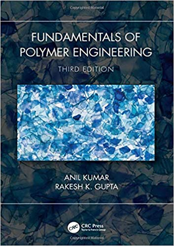 Fundamentals of Polymer Engineering (3rd Edition)