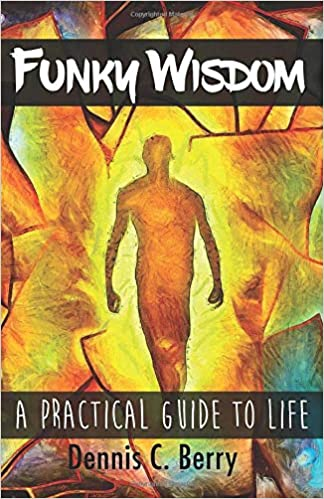 Funky Wisdom:  A Practical Guide To Life - Epub + Converted pdf