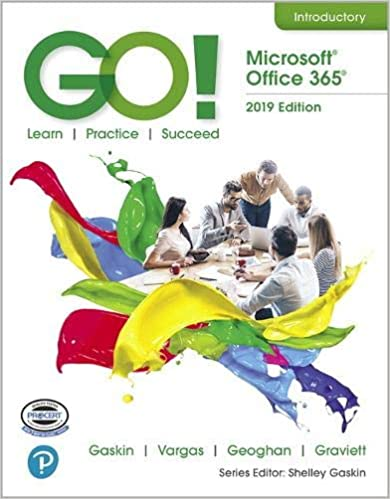 GO! with Microsoft Office 365, 2019 Edition Introductory [2020] - Original PDF