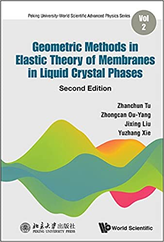 Geometric Methods in Elastic Theory of Membranes in Liquid Crystal Phases  (2nd Edition) (Peking University-World Scientific Advanced Physics) - Original PDF