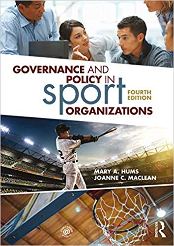Governance and Policy in Sport Organizations (4th Edition)