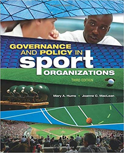 Governance and Policy in Sport Organizations (3rd Edition)