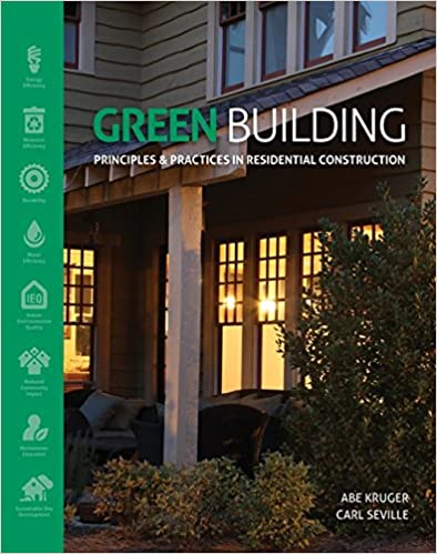 Green Building: Principles and Practices in Residential Construction - Orginal Pdf