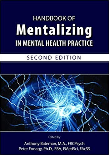 Handbook of Mentalizing in Mental Health Practice 2nd Edition