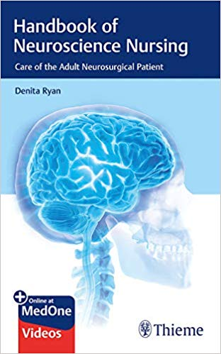 Handbook of Neuroscience Nursing Care of the Adult Neurosurgical Patient