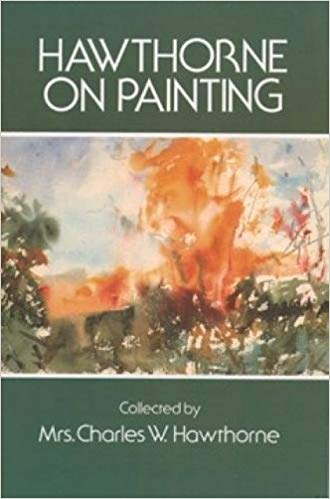 Hawthorne on Painting (Dover Art Instruction) - Epub + Converted pdf