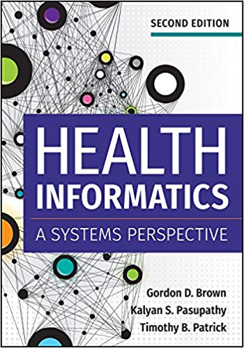 Health Informatics: A Systems Perspective 2nd Edition