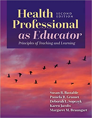Health Professional as Educator: Principles of Teaching and Learning (2nd Edition) - Epub + Converted Pdf