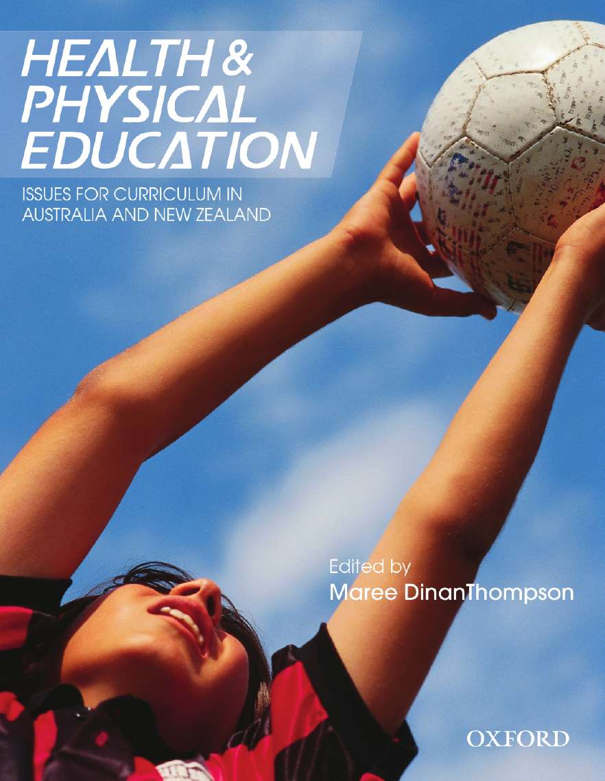 Health and Physical Education: Issues for Curriculum in Australia and New Zealand - Orginal Pdf