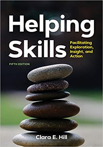 Helping Skills: Facilitating Exploration, Insight, and Action (5th Edition) [2020] - Epub + Converted Pdf