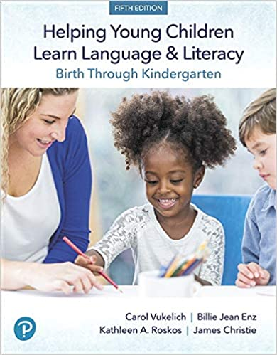 Helping Young Children Learn Language and Literacy Birth Through Kindergarten (5th Edition) [2019] - Original PDF