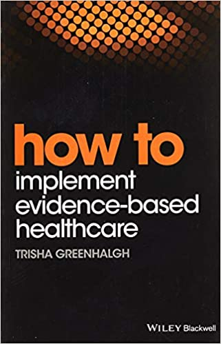 How to Implement Evidence-Based Healthcare - Orginal Pdf