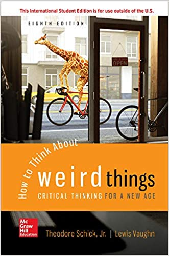 How to Think About Weird Things: Critical Thinking for a New Age (8th Edition) - Epub + Converted Pdf