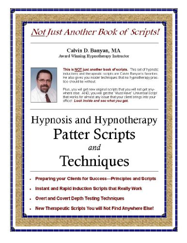 Hypnosis and Hypnotherapy Patter Scripts and Techniques - Epub + Converted Pdf
