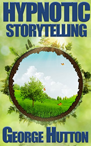 Hypnotic Storytelling Spin Tales That Move Minds eBook