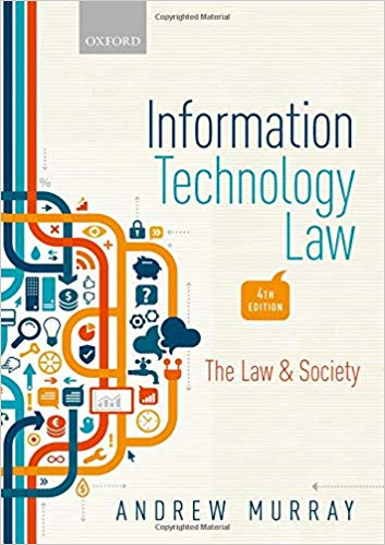 Information Technology Law: The Law and Society (4th Edition)
