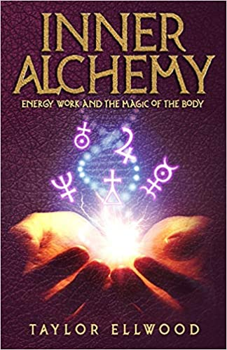 Inner Alchemy:  Energy Work and the Magic of the Body (How Inner Alchemy Works) - Epub + Converted pdf