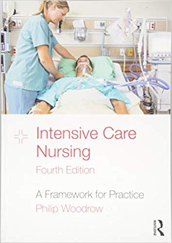 Intensive Care Nursing: A Framework for Practice 4th Edition