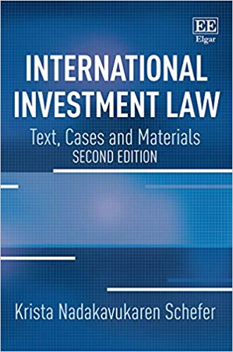International Investment Law Text, Cases and Materials 2nd Edition