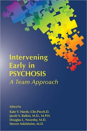 Intervening early in psychosis: a team approach - Original PDF