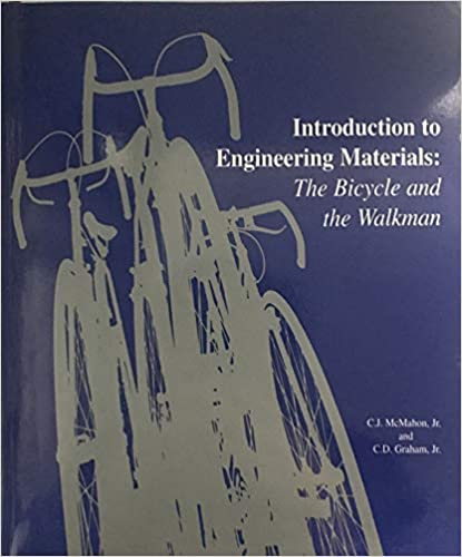 Introduction to engineering materials : the bicycle and the walkman BY McMahon And Graham.- Scanned Pdf