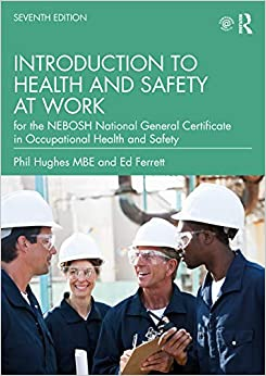 Introduction to Health and Safety at Work: for the NEBOSH National General Certificate in Occupational Health and Safety (7th Edition) - Orginal Pdf