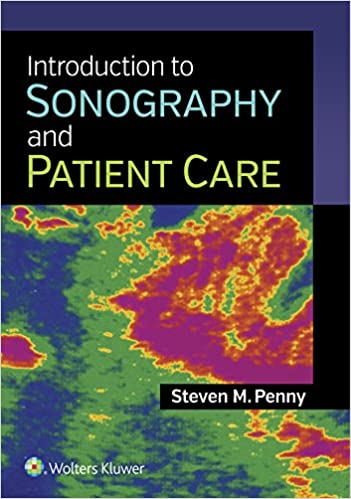 Introduction to Sonography and Patient Care - Original PDF