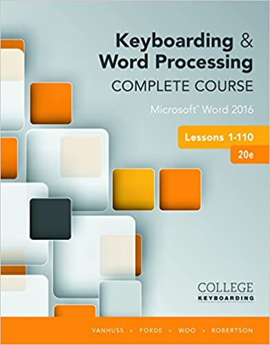 Keyboarding and Word Processing Complete Course Lessons 1-110: Microsoft Word 2016 (20 Edition) - Original PDF