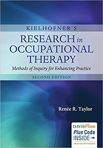 Kielhofner's Research in Occupational Therapy Methods of Inquiry for Enhancing Practice (2nd Edition) - Original PDF