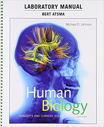 Laboratory Manual for Human Biology: Concepts and Current Issues (8th Edition)- Original PDF