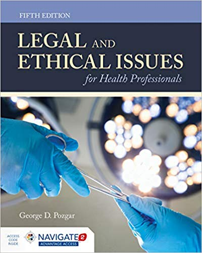 Legal and Ethical Issues for Health Professionals 5th Edition