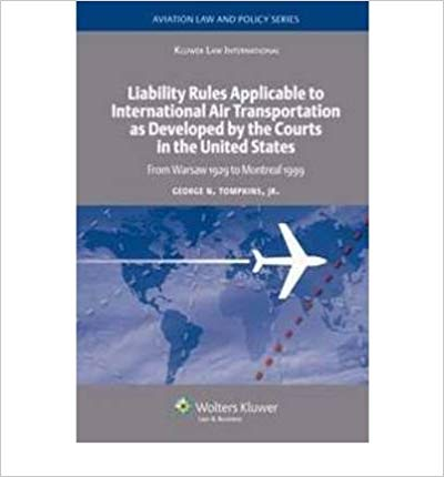 [(Liability Rules Applicable to International Air Transportation as Developed by the Courts in the United States