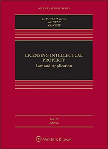 Licensing Intellectual Property:  Law and Application (Aspen Casebook)(4th Edition) - Epub + Converted pdf