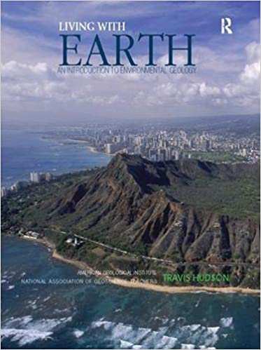 Living with Earth: An Introduction to Environmental Geology - Original PDF