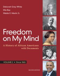 Loose-leaf Version for Freedom on My Mind, Volume 2: A History of African Americans, with Documents (2nd Edition) - EPUB + Converted pdf