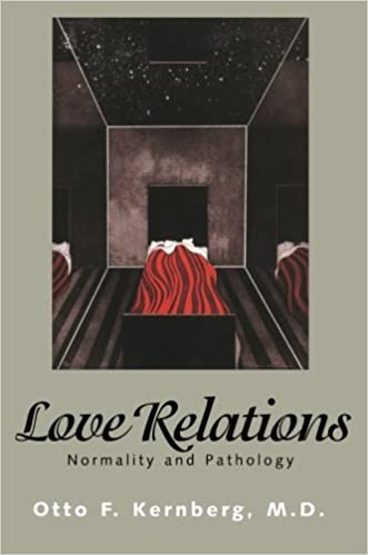 Love Relations:  Normality And Pathology - Pdf