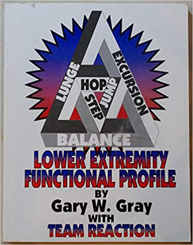 Lower extremity functional profile Gary W Gray