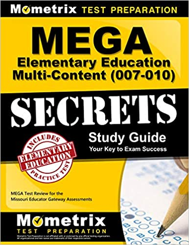 MEGA Elementary Education Multi-Content (007-010) Secrets Study Guide: MEGA Test Review for the Missouri Educator Gateway Assessments - Epub + Converted pdf