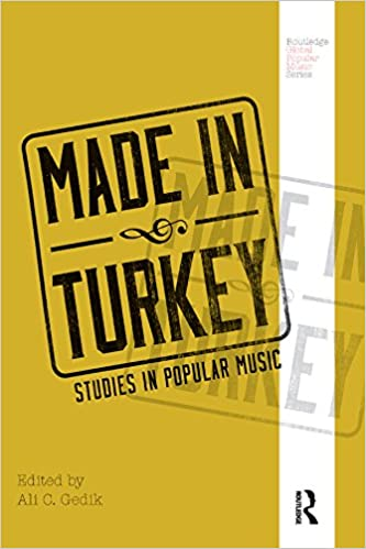 Made in Turkey: Studies in Popular Music - Orginal Pdf
