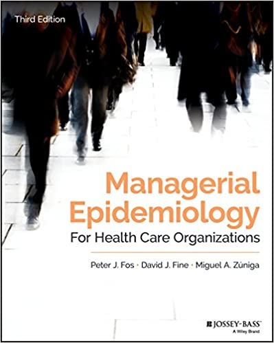 Managerial Epidemiology for Health Care Organizations - Original PDF