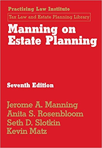 Manning on Estate Planning (7th Edition) - Epub + Converted Pdf