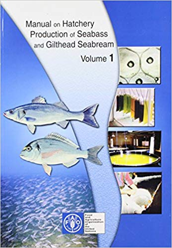 Manual on Hatchery Production of Seabass and Gilthead Seabream (v. 1)