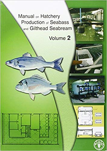 Manual on hatchery production of seabass and gilthead seabream. (Vol. 2)