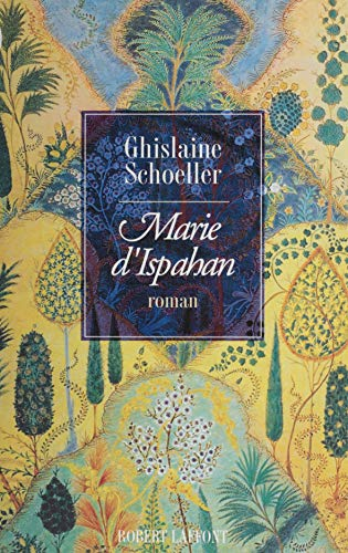Marie d'Ispahan (French Edition)