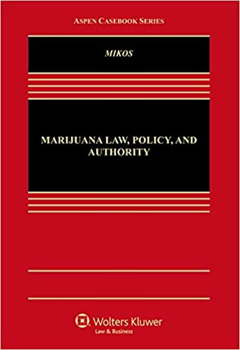 Marijuana Law, Policy, and Authority - Epub + Converted Pdf