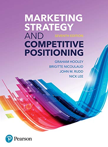 Marketing Strategy and Competitive Positioning (7th Edition)