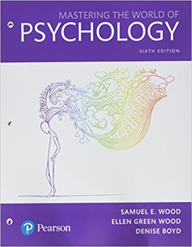 Mastering the World of Psychology: A Scientist-Practitioner Approach (6th Edition) - Orginal Pdf